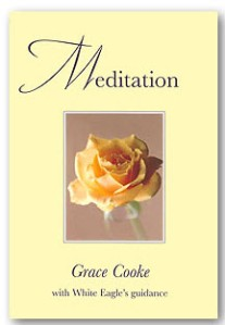 Meditation by Grace Cooke